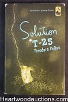Soultion T-25 by Theodora DuBois (1951) First Edition- High Grade