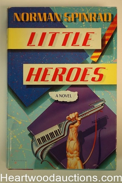 Little Heroes by Norman Spinrad First, Signed inscribed