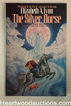 The Silver Horse by Elizabeth A. Lynn Signed, First- High Grade