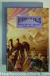 In Pursuit of Valis: Selections from the Exegesis by Philip K. Dick Signed, Limited- High Grade