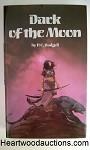 Dark of the Moon by P. C. Hodgell SIGNED FIRST