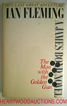 Man with the Golden Gun by Ian Fleming JAMES BOND