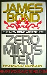 ZERO MINUS TEN by Raymond Benson JAMES BOND 1st ED- High Grade