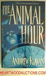 The Animal Hour by Andrew Klavan FIRST