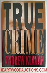 TRUE CRIME by Andrew Klavan FIRST Basis for Movie- High Grade