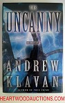 THE UNCANNY by Andrew Klavan FIRST- High Grade