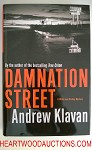 DAMNATION STREET by Andrew Klavan FIRST- High Grade