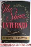 No Stone Unturned by Patrick Carleton FIRST