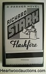 Flashfire by Richard Stark FIRST- High Grade