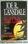 BAD CHILI by Joe R. Larsdale FIRST- High Grade