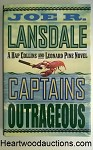 CAPTAINS OUTRAGEOUS by Joe R. Lansdale FIRST- High Grade