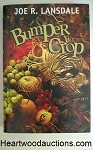 BUMPER CROP by Joe R. Lansdale FIRST- High Grade
