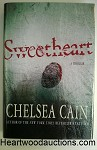 Sweetheart: A Thriller by Chelsea Cain FIRST
