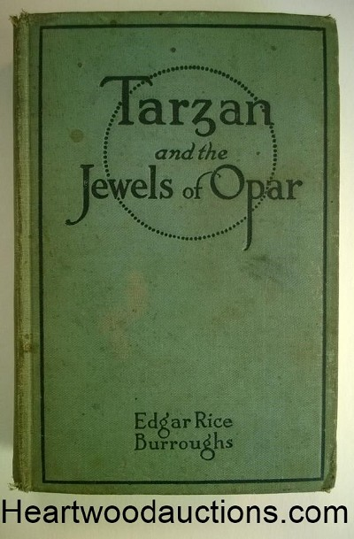 TARZAN and the JEWELS of OPAR by Edgar Rice Burroughs (ca 1918)