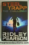 STEEL TRAP: The Challenge by Ridley Pearson FIRST