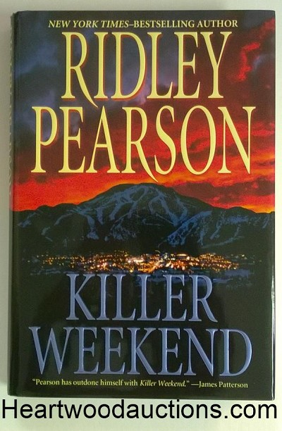 KILLER WEEKEND by Ridley Pearson SIGNED FIRST- High Grade