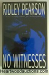 NO WITNESSES by Ridley Pearson FIRST