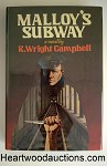 MALLOY'S SUBWAY by R. Wright Campbell FIRST