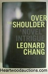 OVER The SHOULDER by Leonard Chang SIGNED FIRST- High Grade