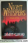 NIGHT WHISPERS by Emmett Clifford FIRST Author's first book.
