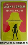 SILENT SCREAM by Michael Collins FIRST- High Grade