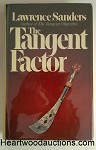 The Tangent Factor by Lawrence Sanders FIRST