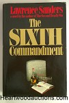 The SIXTH Commandment by Lawrence Sanders FIRST