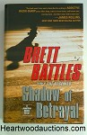 SHADOW of BETRAYAL by Brett Battles SIGNED FIRST