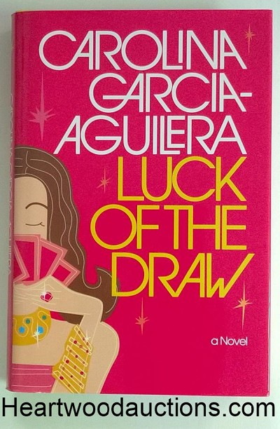 LUCK of the DRAW by Carolina Garcia-Aguilera FIRST