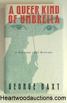 A Queer Kind of Umbrella by George Baxt FIRST- High Grade