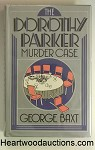 The Dorothy Parker Murder Case by George Baxt FIRST