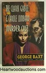 The Clark Gable and Carole Lombard Murder Case by George Baxt SIGNED- High Grade