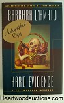 HARD EVIDENCE by Barbara D'Amato SIGNED FIRST