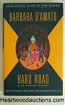HARD ROAD by Barbara D'Amato FIRST