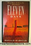 ELEVEN DAYS by Donald Harstad 1st Book- High Grade