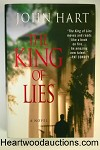 KING OF LIES by John Hart SIGNED FIRST Debut Novel- High Grade