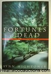 FORTUNES of the DEAD by Lynn Hightower FIRST- High Grade