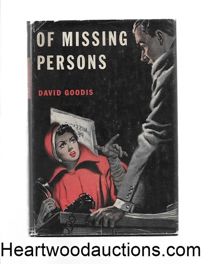 OF MISSING PERSONS by David Goodis FIRST