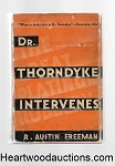 Dr Thorndyke Intervenes by R. Austin Freeman 1st US ed