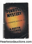 The Penrose Mystery by R. Austin Freeman 1st US ed