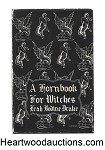 A Hornbook For Witches by Leah Bodine Drake Arkham House