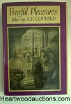 Fearful Pleasures by A.E. Coppard- High Grade