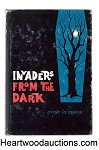 Invaders from the Dark by Greye La Spina- High Grade