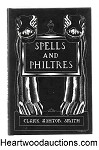 Spells and Philtres by Clark Ashton Smith- High Grade
