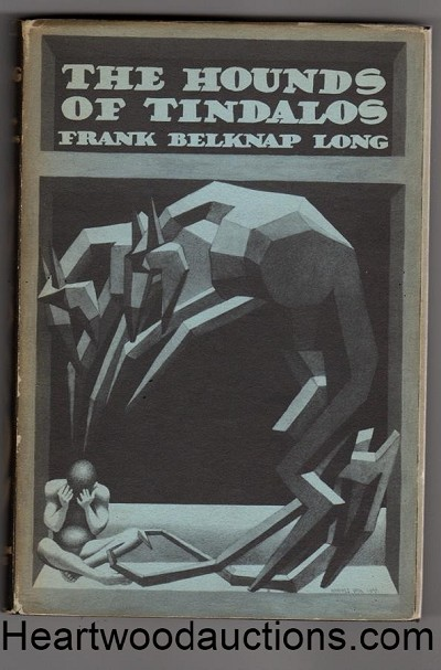 The Hounds of Tindalos by Frank Belknap Long   - High Grade