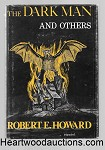 The Dark Man and Others by Robert E. Howard FIRST