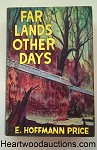 FAR LANDS OTHER DAYS by E. Hoffman Price SIGNED FIRST