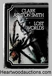 Lost Worlds by Clark Ashton Smith 1st UK ED- High Grade