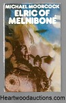 Elric of Melnibone by Michael Moorcock SIGNED FIRST- High Grade