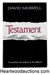 Testament by David Morrell SIGNED 1st- High Grade